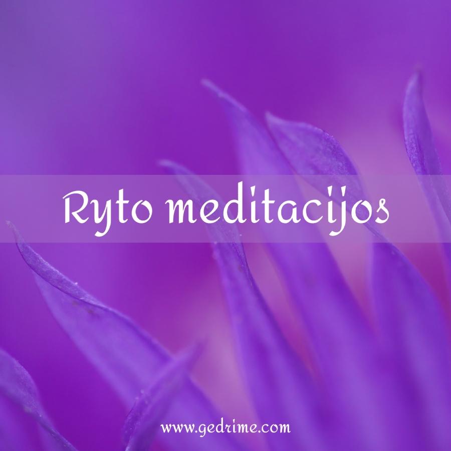 ryto meditacijos